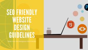 SEO Friendly Website Design Guidelines – 2020