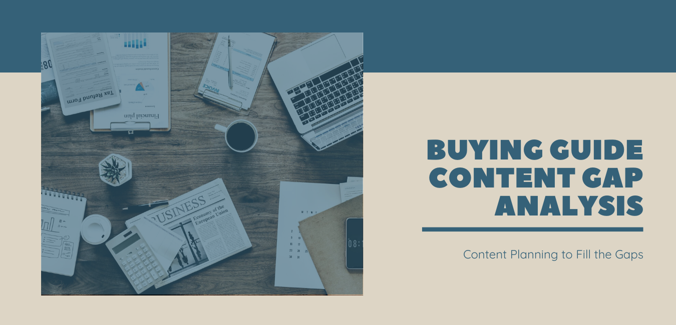 Buying Guide Content Gap Analysis Services